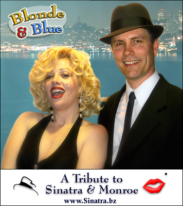 Blonde & Blue, a tribute to Marilyn & Sinatra